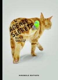 Alper Canigüz - L'agence secrète.