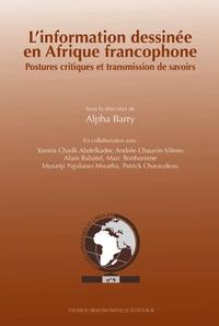 Alpha Barry - L'information dessinée en Afrique francophone - Postures critiques et transmission des savoirs.