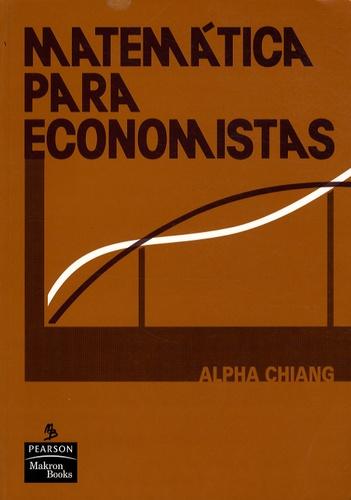 Alpha-C Chiang - Matematica para economistas.