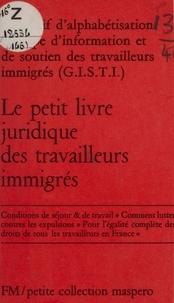 Alpha - Le Petit livre juridique des travailleurs immigrés.