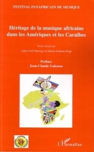 Alpha Noël Malonga et Mukala Kadima-Nzuji - Héritage de la musique africaine dans les Amériques et les Caraïbes.