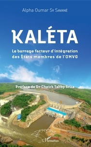 Kaléta - Le barrage facteur dintégration des Etats membres de lOMVG.pdf