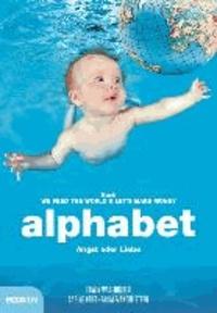 alphabet - Angst oder Liebe.