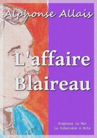 Alphonse Allais - L'affaire Blaireau.