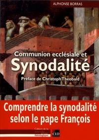 Alphonse Borras - Communion ecclésiale et synodalité.