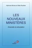 Alphonse Borras et Gilles Routhier - Les nouveaux ministères - Diversité et articulation.