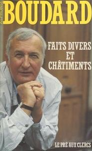 Alphonse Boudard - Faits divers et châtiments.