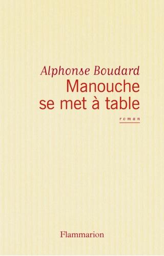 Manouche se met à table