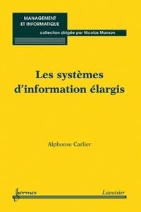 Alphonse Carlier - Les systèmes d'information élargis.