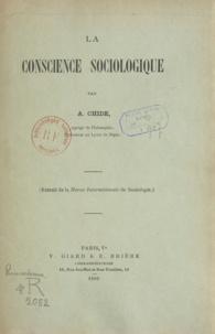 Alphonse Chide - La conscience sociologique.