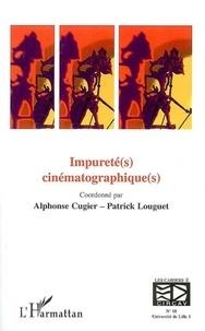 Alphonse Cugier et Patrick Louguet - Les cahiers du CIRCAV N° 18 : Impureté(s) cinématographique(s).