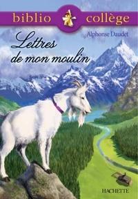 Alphonse Daudet et Béatrice Mandopoulos - Bibliocollège - Lettres de mon moulin, Daudet.