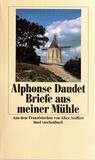 Alphonse Daudet - Briefe aus meiner Mühle.