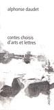 Alphonse Daudet - Contes choisis d'arts et lettres.