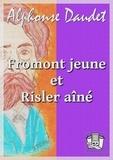 Alphonse Daudet - Fromont jeune et Risler aîné - Moeurs parisiennes.