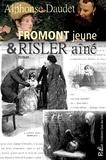 Alphonse Daudet - Fromont jeune & Risler aîné.