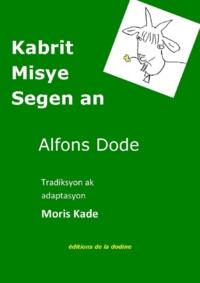 Alphonse Daudet et Maurice Cadet - Kabrit Misye Segen an.
