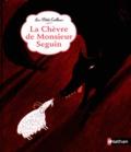 Alphonse Daudet et Sébastien Mourrain - La chèvre de monsieur Seguin.