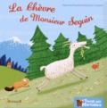 Alphonse Daudet et Sébastien Chebret - La chèvre de Monsieur Seguin.