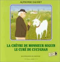 Alphonse Daudet - La chèvre de monsieur Seguin. Le curé de Cucugnan.