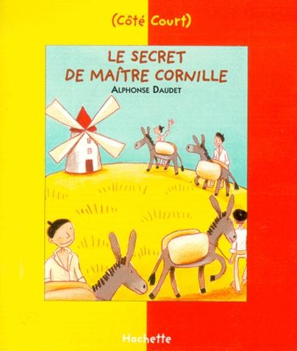 Le Secret De Maitre Cornille