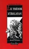 Alphonse Daudet - Le trésor d'Arlatan.