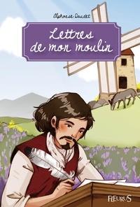 Alphonse Daudet et Ariane Delrieu - Lettres de mon moulin - Texte intégral et notes.