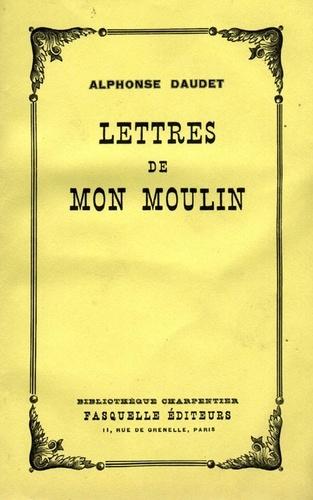 Lettres de mon moulin - Alphonse Daudet - Format ePub - 9782246792444 - 5,49 €
