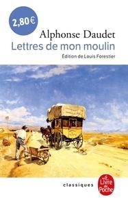 Alphonse Daudet - Lettres de mon moulin.
