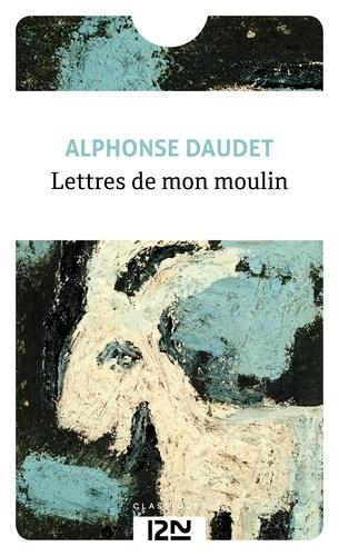 Lettres de mon moulin - Alphonse Daudet - Format ePub - 9782266225458 - 1,99 €