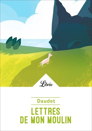 Lettres de mon moulin - Alphonse Daudet - Format PDF - 9782290171905 - 1,99 €