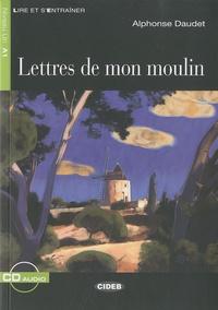 Alphonse Daudet - Lettres de mon moulin. 1 CD audio