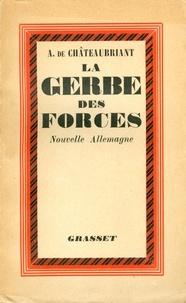 Alphonse de Châteaubriand - La gerbe des forces.
