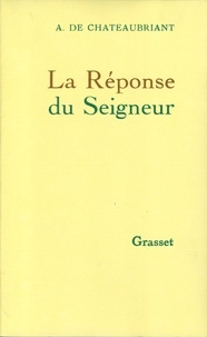 Alphonse de Châteaubriand - La réponse du seigneur.