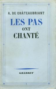 Alphonse de Châteaubriand - Les pas ont chanté.