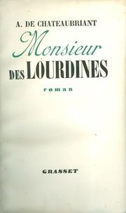 Alphonse de Châteaubriand - Monsieur de Lourdines.