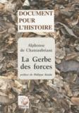 Alphonse de Chateaubriant - La Gerbe des forces (Nouvelle Allemagne).