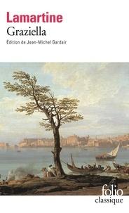 Alphonse de Lamartine - Graziella.