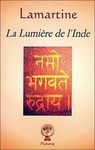 Alphonse de Lamartine - La lumière de l'Inde.