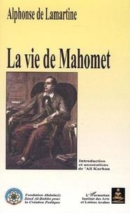 """Alphonse de Lamartine - La vie de Mahomet - Tome 1, """"Histoire de la Turquie""""."""