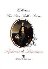 Alphonse de Lamartine - Les plus belles poésies d'Alphonse de Lamartine.