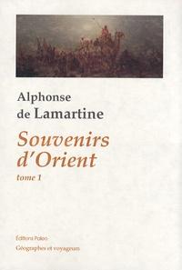 Alphonse de Lamartine - Souvenirs d'Orient - Tome 1, 20 mai 1832 - 29 octobre 1832.