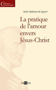 Ebooks gratuits mp3 télécharger La pratique de l'amour envers Jésus-Christ