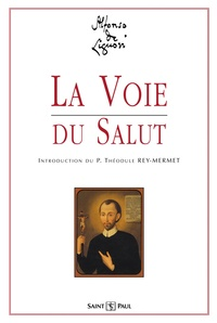 Alphonse de Liguori - La voie du salut.