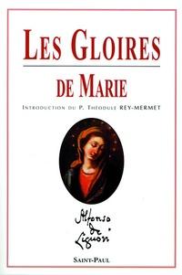 Alphonse de Liguori - Les gloires de Marie.