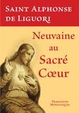 Alphonse de Liguori - Neuvaine au Sacré-Coeur de Jésus.