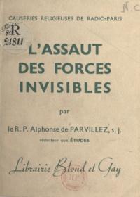 Alphonse de Parvillez - L'assaut des forces invisibles.