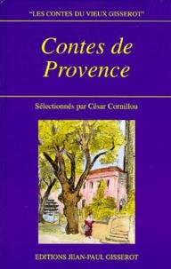 Alphonse Denis et César Cornillou - Contes de Provence.