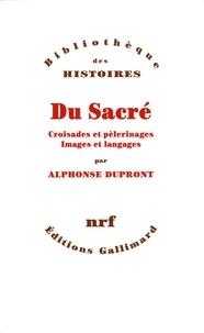Alphonse Dupront - Du sacré.