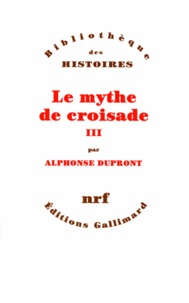 LE MYTHE DE CROISADE. Tome 3.pdf